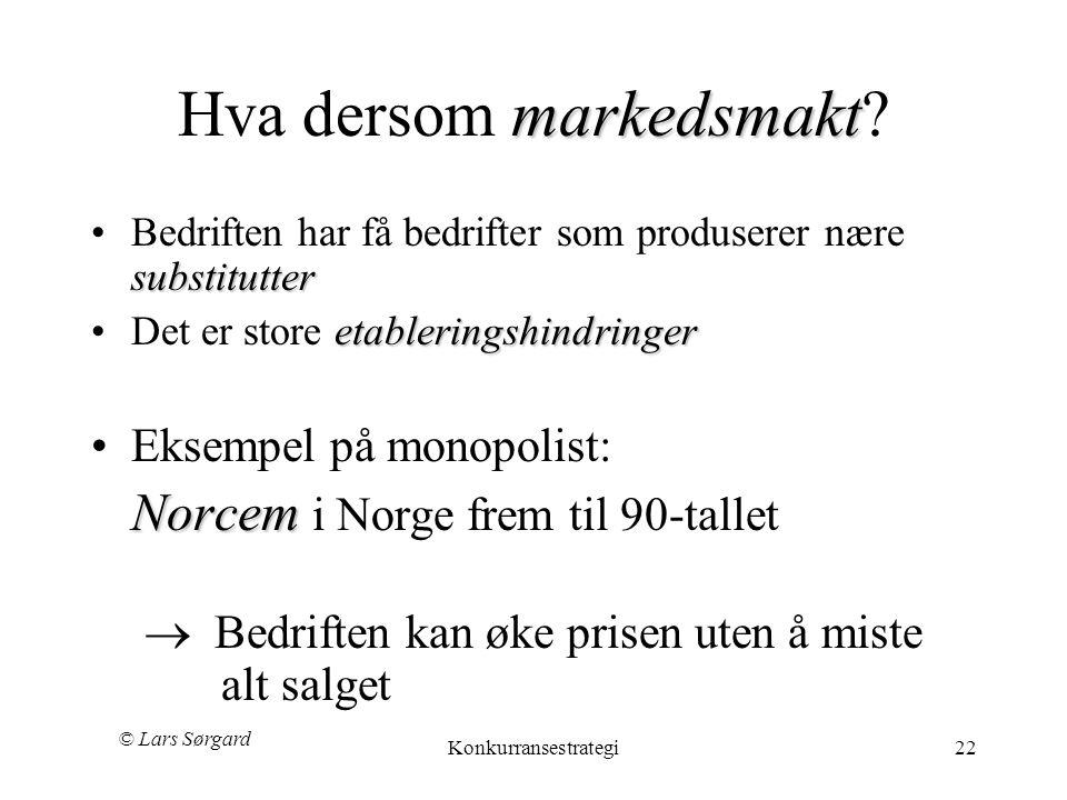 Hva dersom markedsmakt