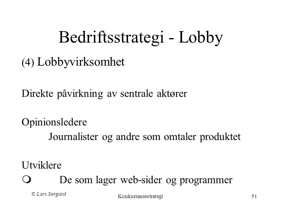 Bedriftsstrategi - Lobby