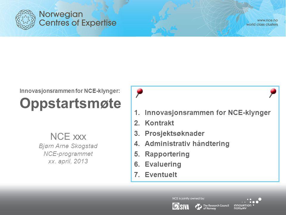Innovasjonsrammen for NCE-klynger: Oppstartsmøte