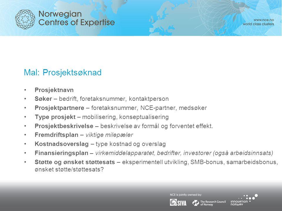Mal: Prosjektsøknad Prosjektnavn