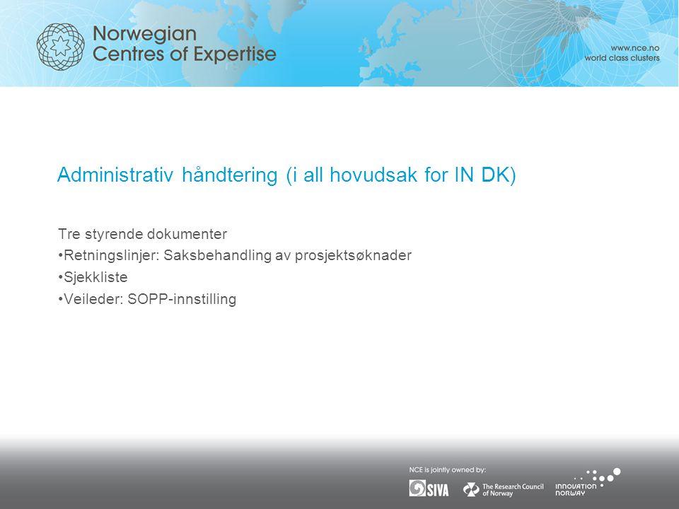 Administrativ håndtering (i all hovudsak for IN DK)
