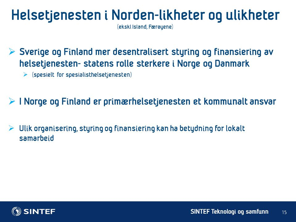 Helsetjenesten i Norden-likheter og ulikheter (ekskl Island, Færøyene)
