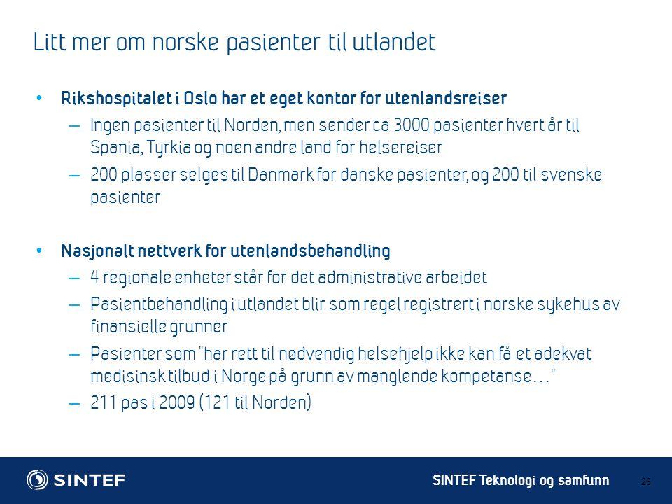 Litt mer om norske pasienter til utlandet