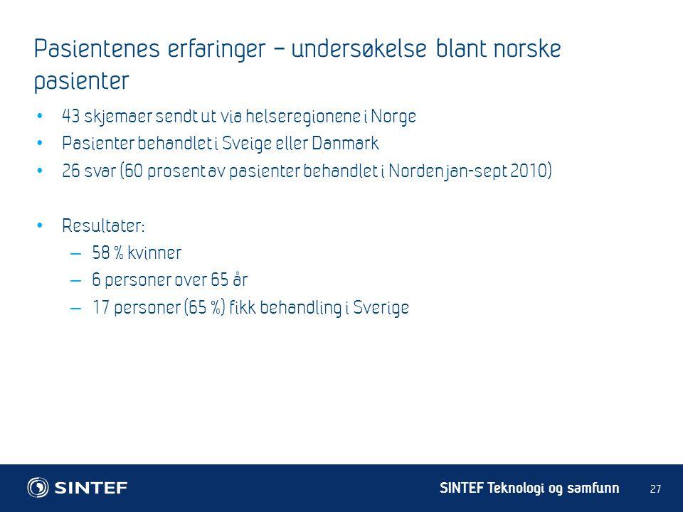 Pasientenes erfaringer – undersøkelse blant norske pasienter