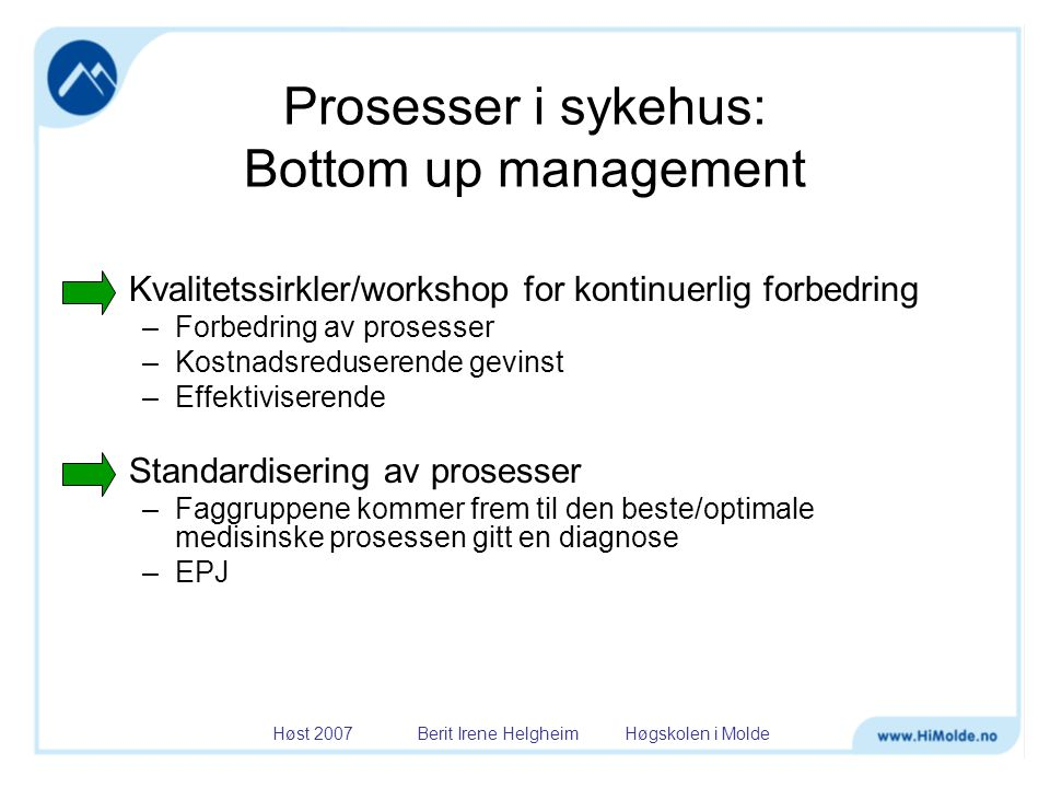 Prosesser i sykehus: Bottom up management