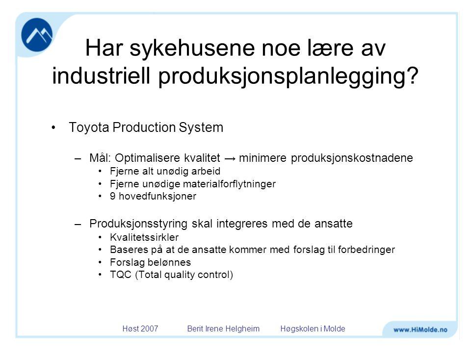 Har sykehusene noe lære av industriell produksjonsplanlegging