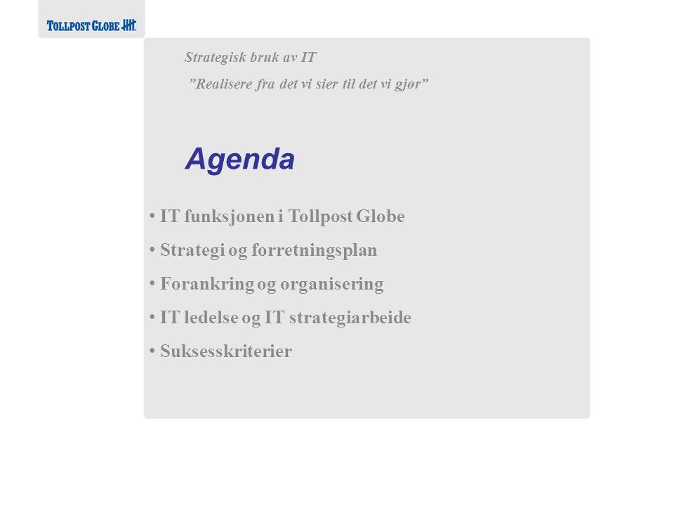 Agenda IT funksjonen i Tollpost Globe Strategi og forretningsplan