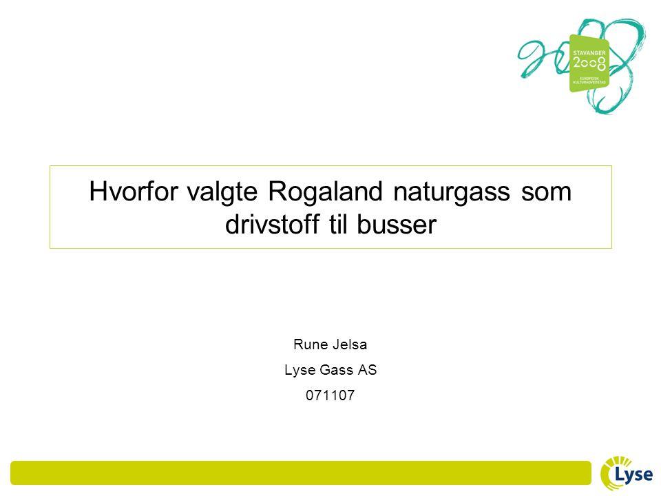 Hvorfor valgte Rogaland naturgass som drivstoff til busser