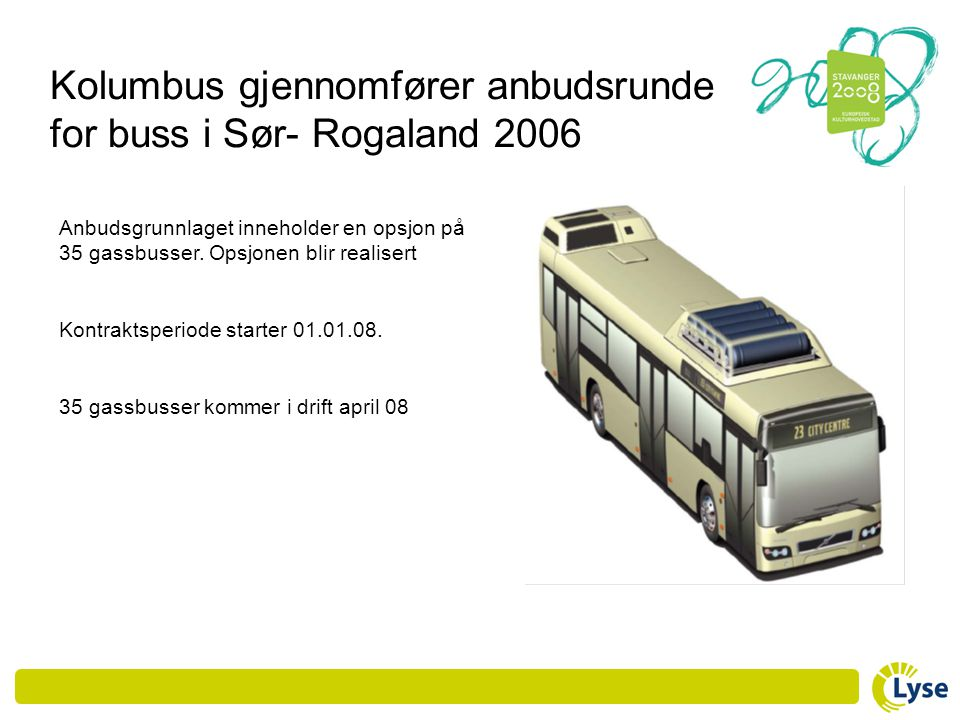 Kolumbus gjennomfører anbudsrunde for buss i Sør- Rogaland 2006