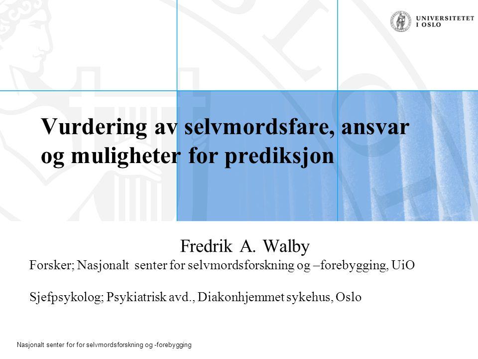 Vurdering av selvmordsfare, ansvar og muligheter for prediksjon