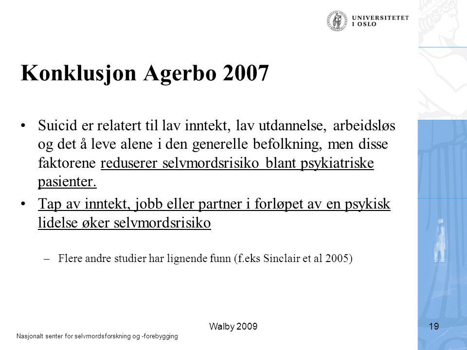 Konklusjon Agerbo 2007