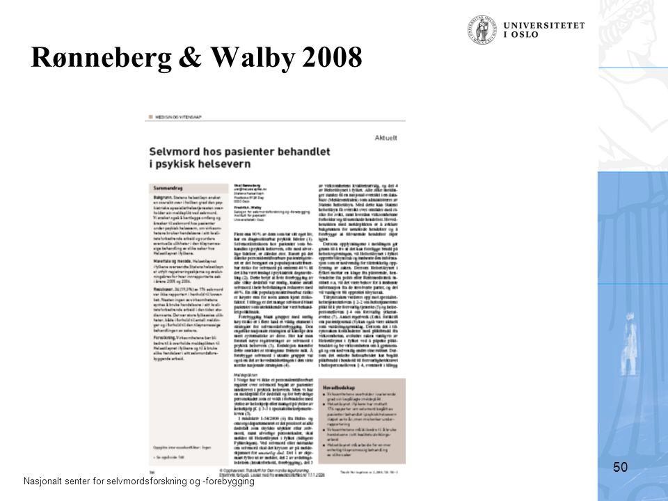 Rønneberg & Walby 2008 Walby 2009