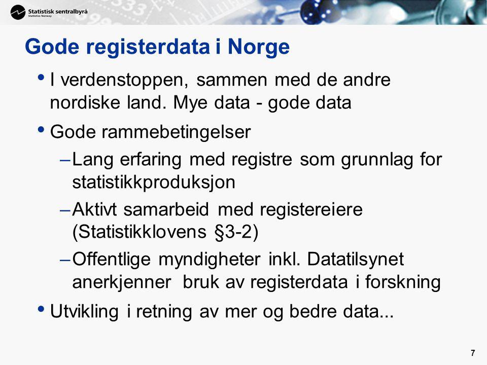 Gode registerdata i Norge