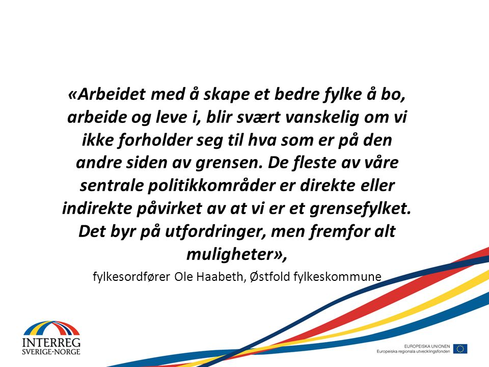 fylkesordfører Ole Haabeth, Østfold fylkeskommune