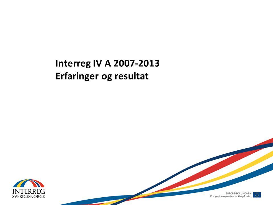 Interreg IV A 2007-2013 Erfaringer og resultat