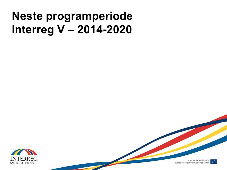 Neste programperiode Interreg V – 2014-2020