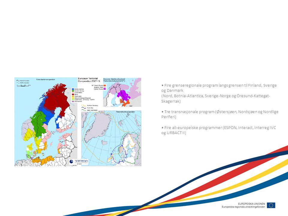 Fire grenseregionale program langs grensen til Finland, Sverige og Danmark (Nord, Botnia-Atlantica, Sverige-Norge og Öresund-Kattegat-Skagerrak)