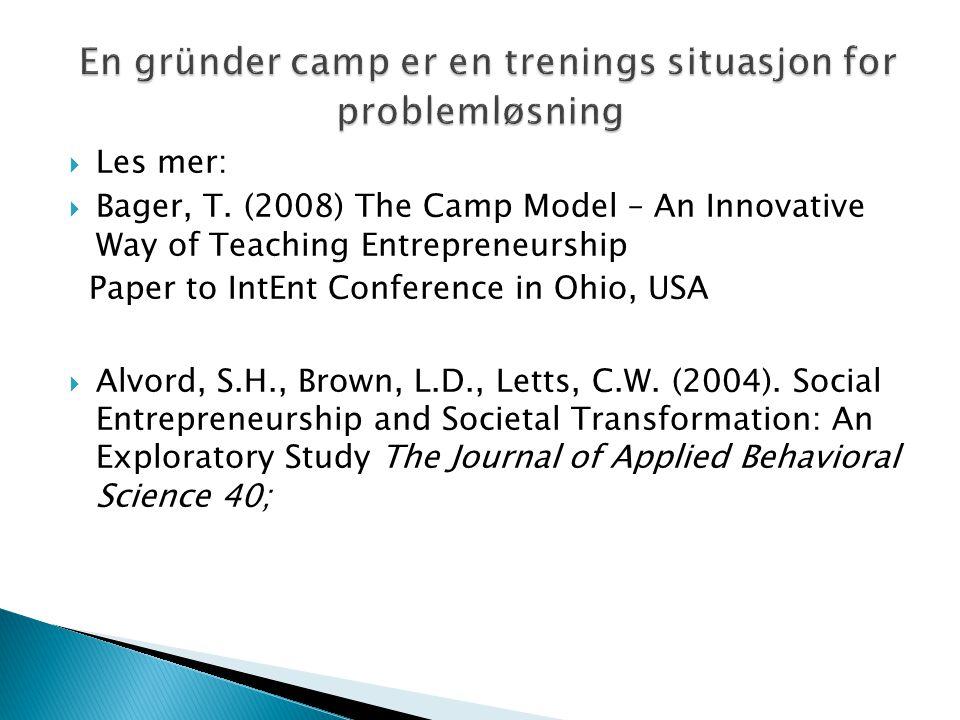 En gründer camp er en trenings situasjon for problemløsning