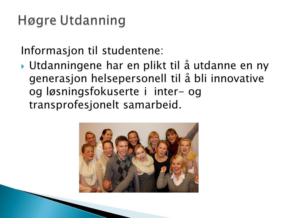 Høgre Utdanning Informasjon til studentene:
