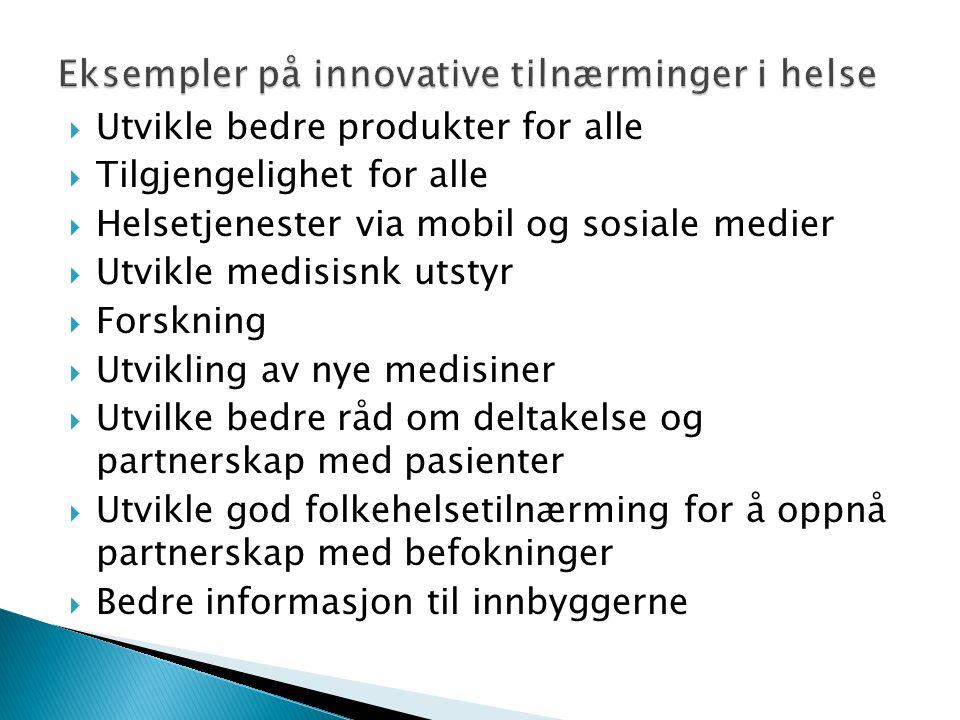 Eksempler på innovative tilnærminger i helse