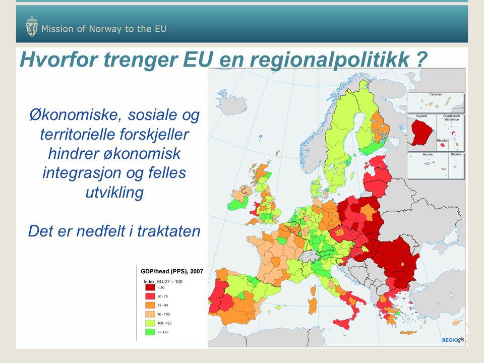 Hvorfor trenger EU en regionalpolitikk