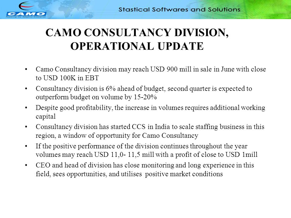 CAMO CONSULTANCY DIVISION, OPERATIONAL UPDATE