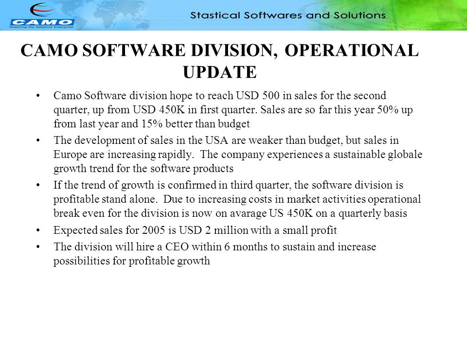 CAMO SOFTWARE DIVISION, OPERATIONAL UPDATE