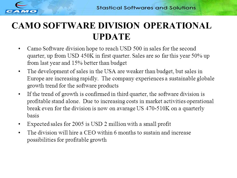 CAMO SOFTWARE DIVISION OPERATIONAL UPDATE