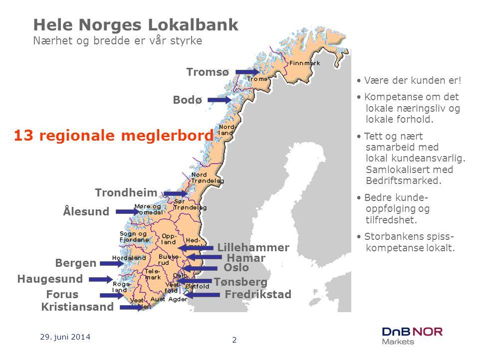 Hele Norges Lokalbank 13 regionale meglerbord