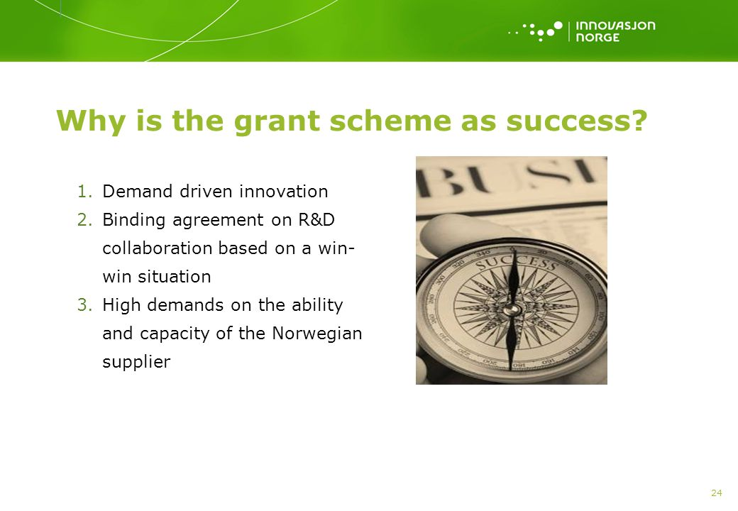 Why is the grant scheme as success