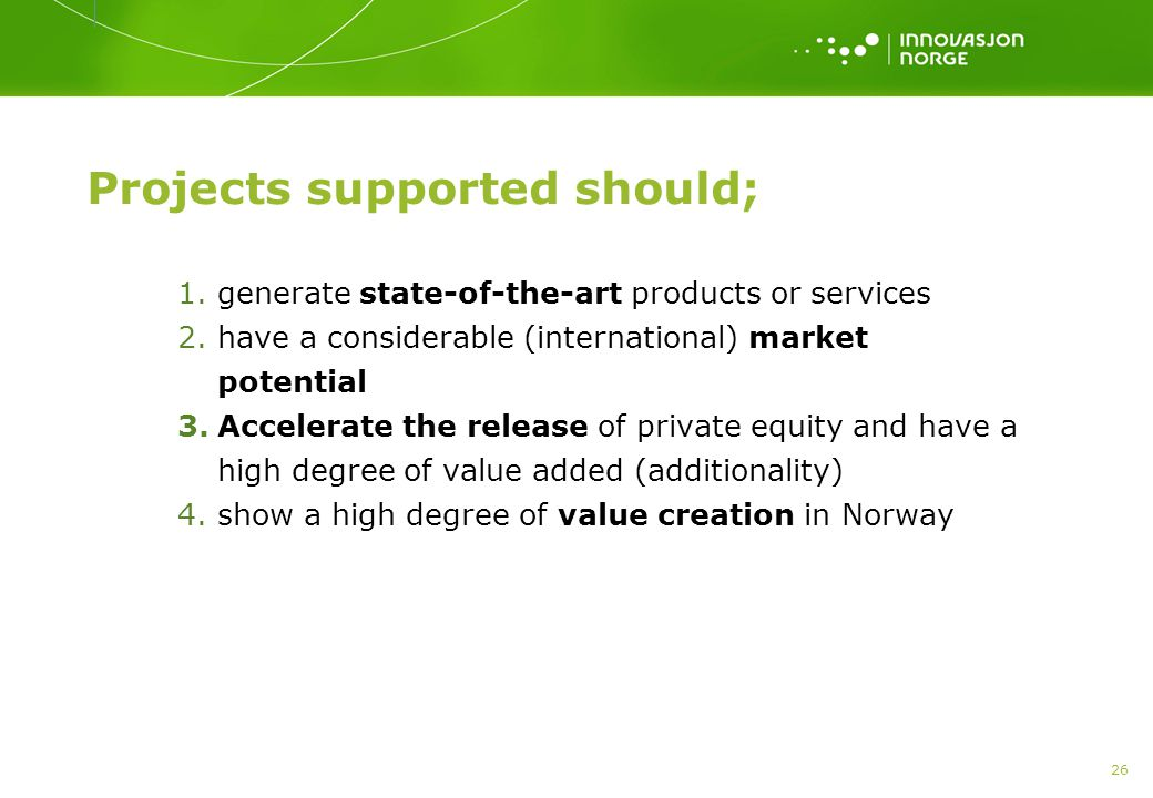 Projects supported should;