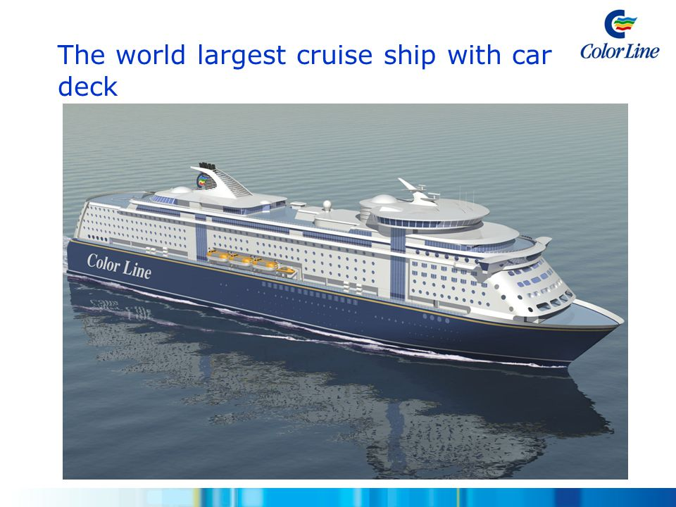 The world largest cruise ship with car deck