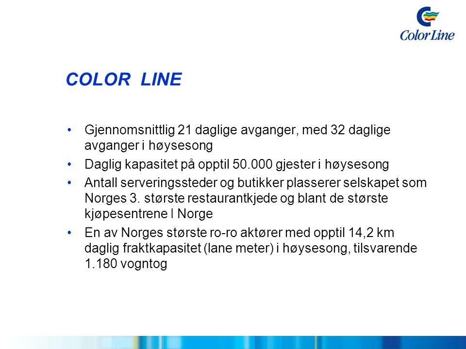 COLOR LINE Gjennomsnittlig 21 daglige avganger, med 32 daglige avganger i høysesong. Daglig kapasitet på opptil 50.000 gjester i høysesong.