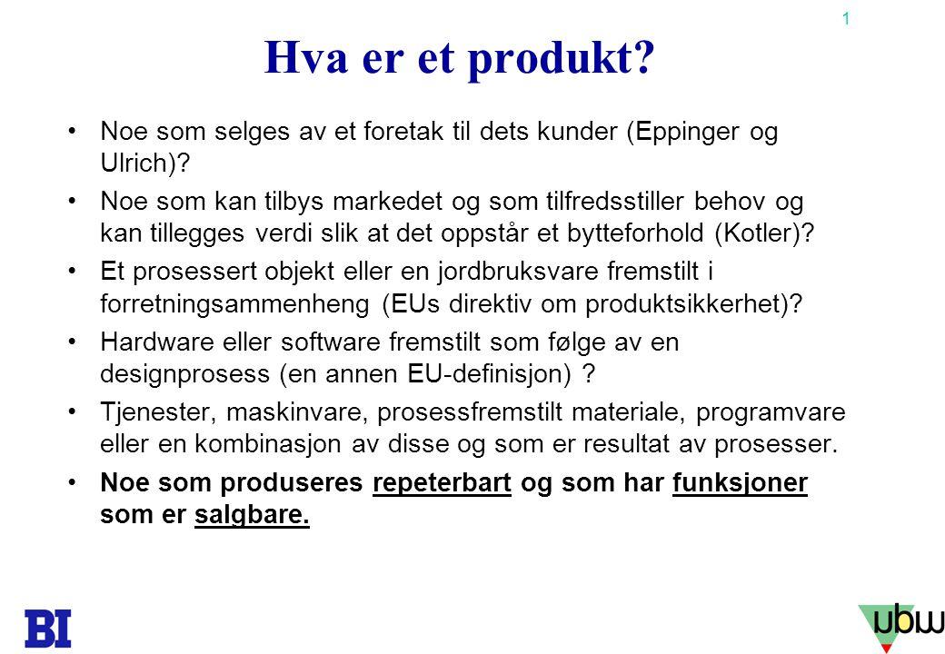Hva er et produkt Noe som selges av et foretak til dets kunder (Eppinger og Ulrich)