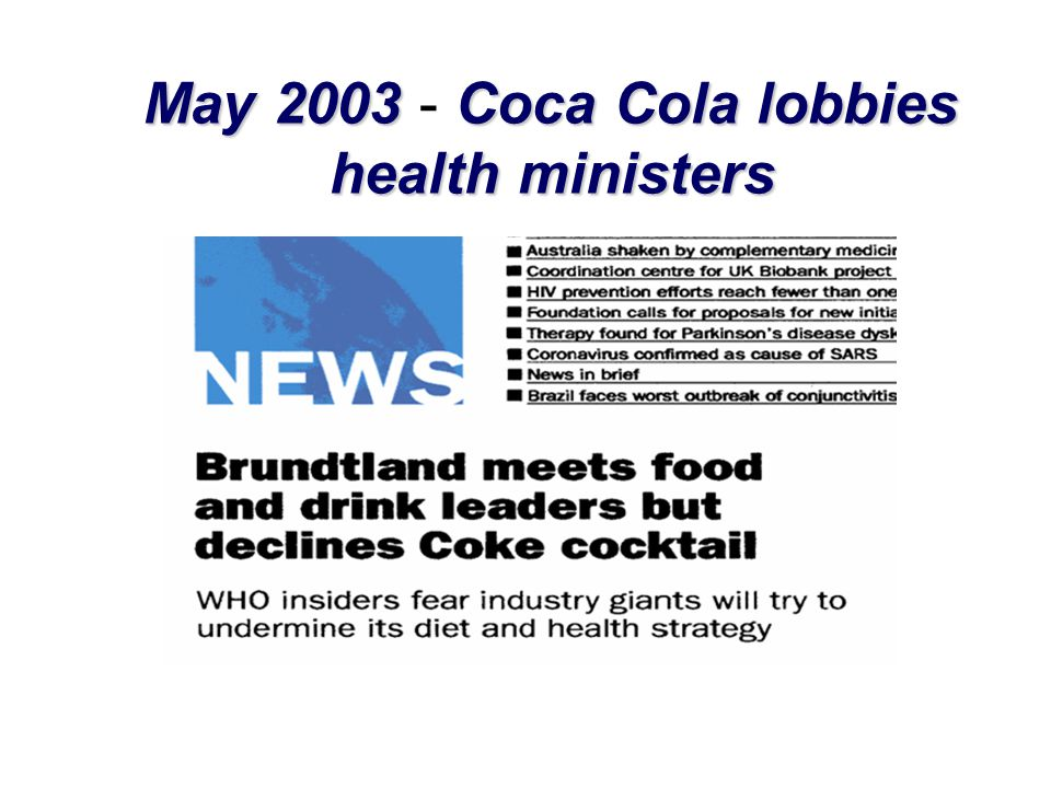 May 2003 - Coca Cola lobbies health ministers