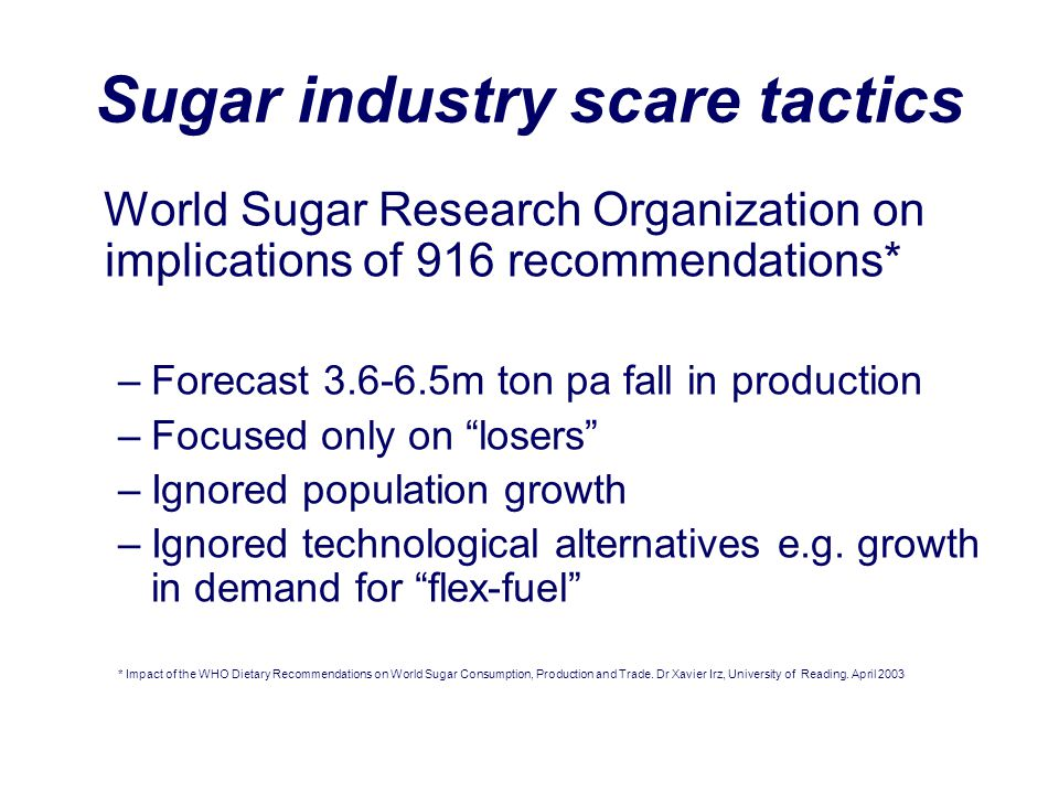 Sugar industry scare tactics
