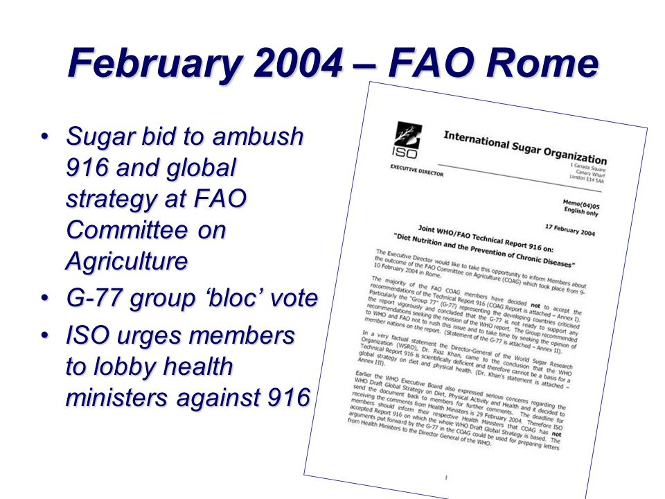 February 2004 – FAO Rome Sugar bid to ambush 916 and global strategy at FAO Committee on Agriculture.