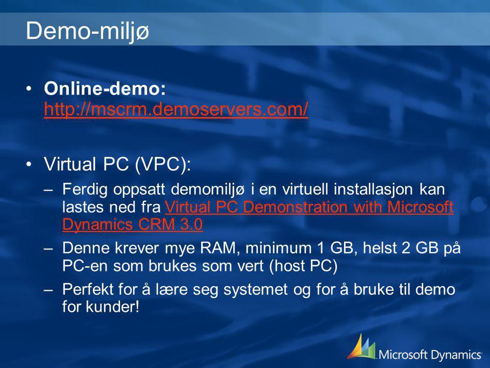 Demo-miljø Online-demo: http://mscrm.demoservers.com/