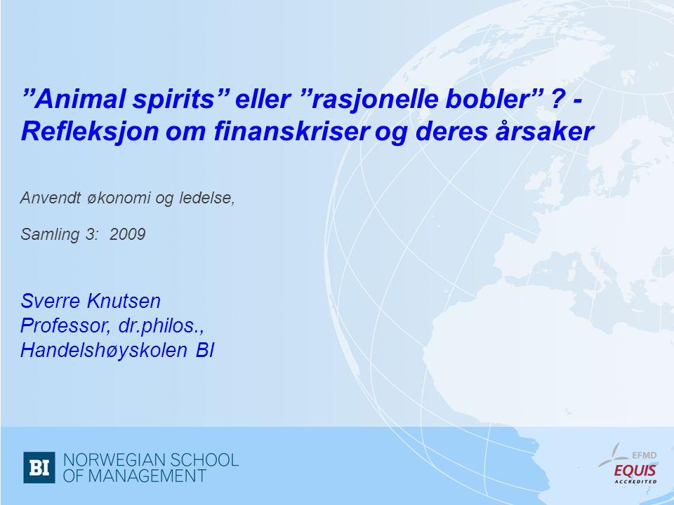 Animal spirits eller rasjonelle bobler