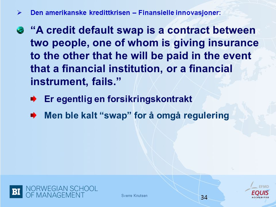 Den amerikanske kredittkrisen – Finansielle innovasjoner: