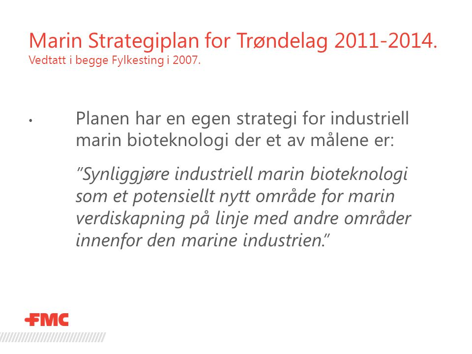 Marin Strategiplan for Trøndelag 2011-2014