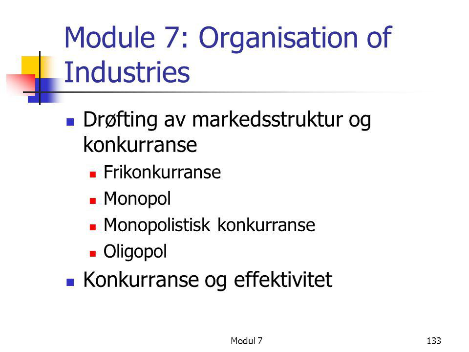 Module 7: Organisation of Industries