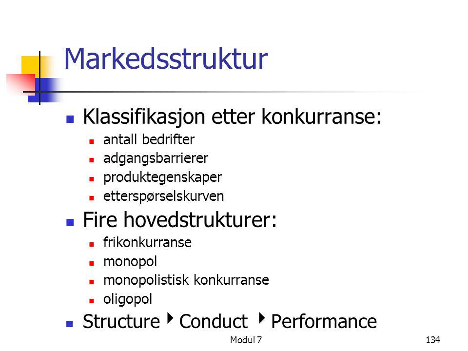 Markedsstruktur Klassifikasjon etter konkurranse: