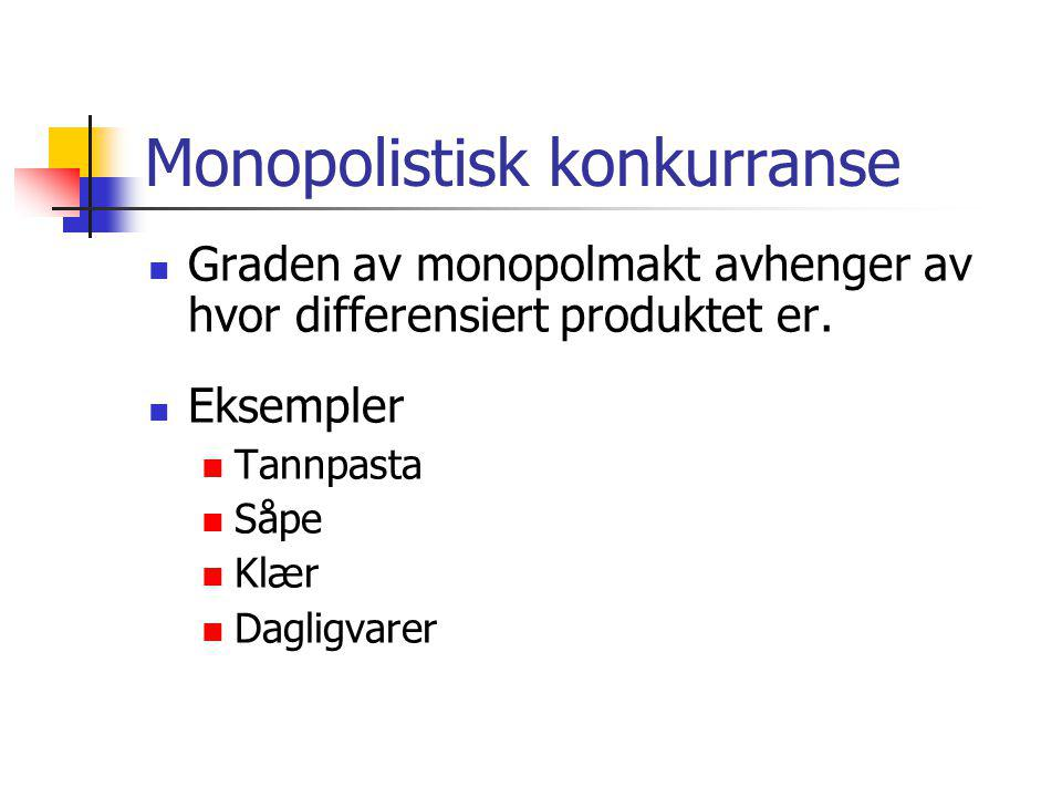 Monopolistisk konkurranse
