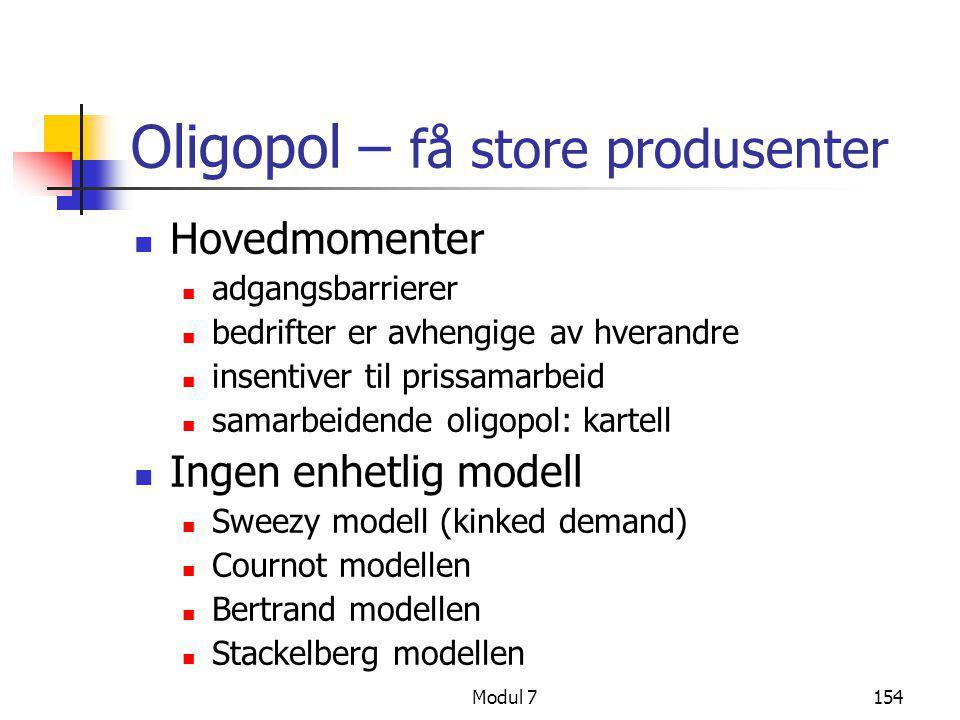 Oligopol – få store produsenter