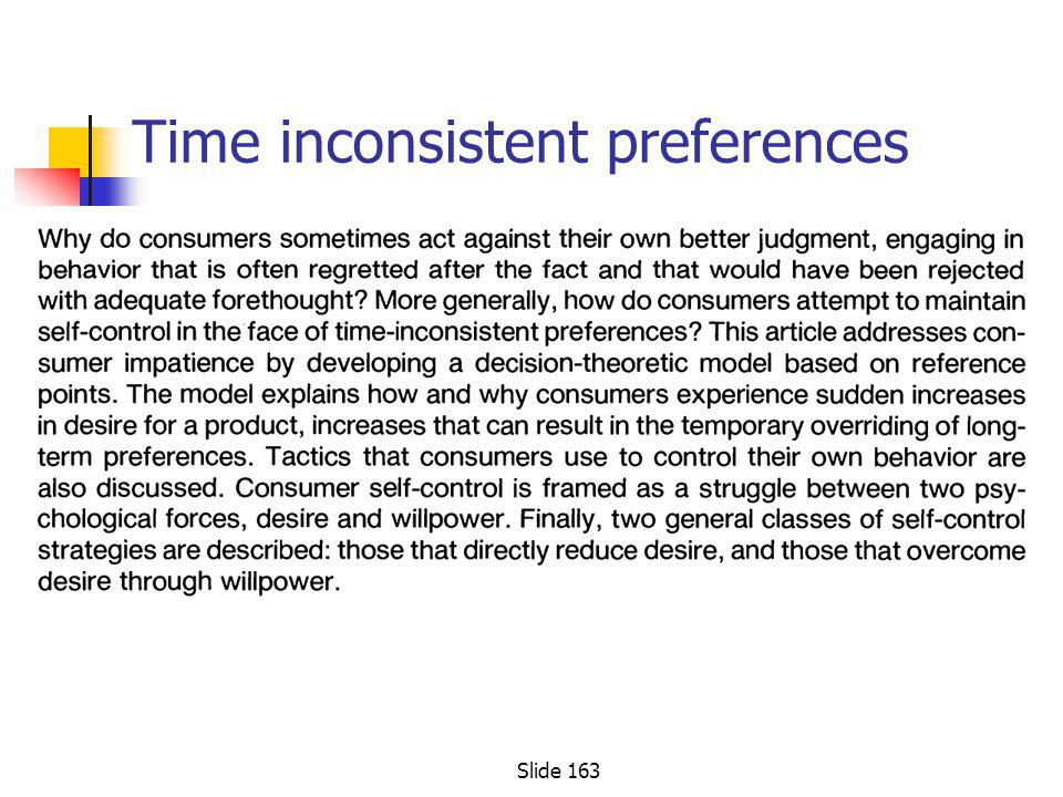 Time inconsistent preferences