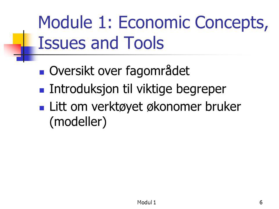 Module 1: Economic Concepts, Issues and Tools