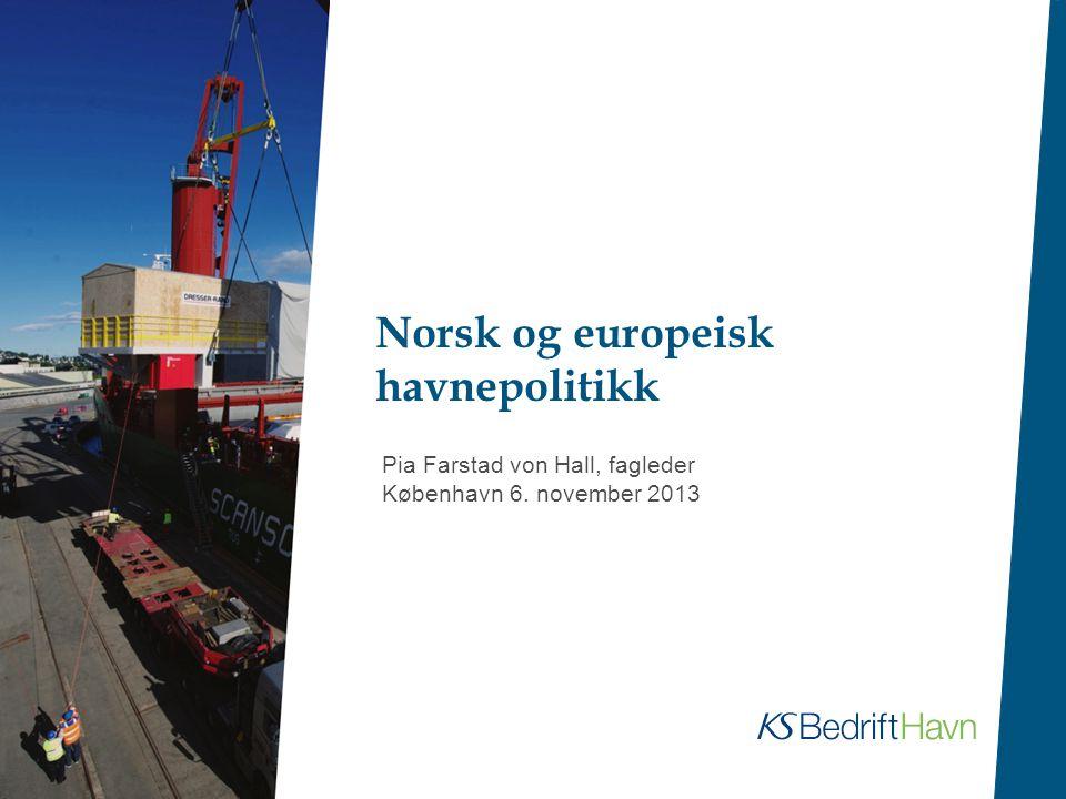 Norsk og europeisk havnepolitikk