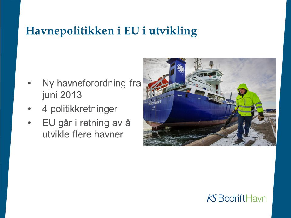 Havnepolitikken i EU i utvikling