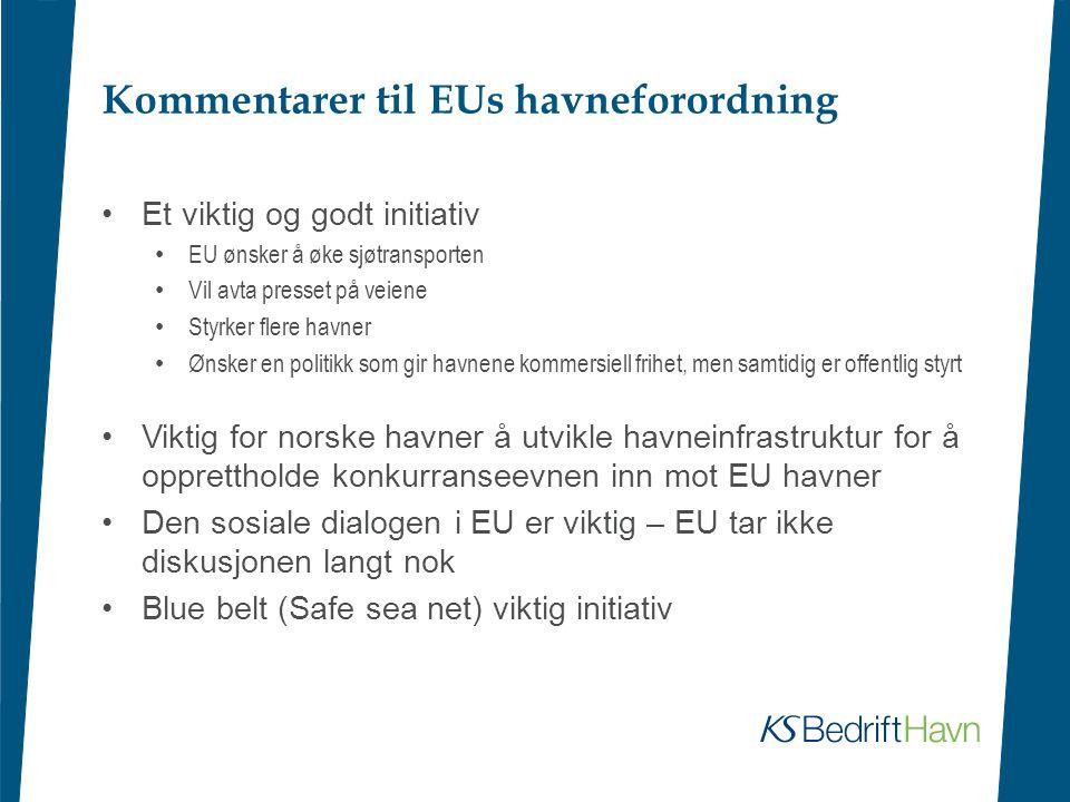 Kommentarer til EUs havneforordning